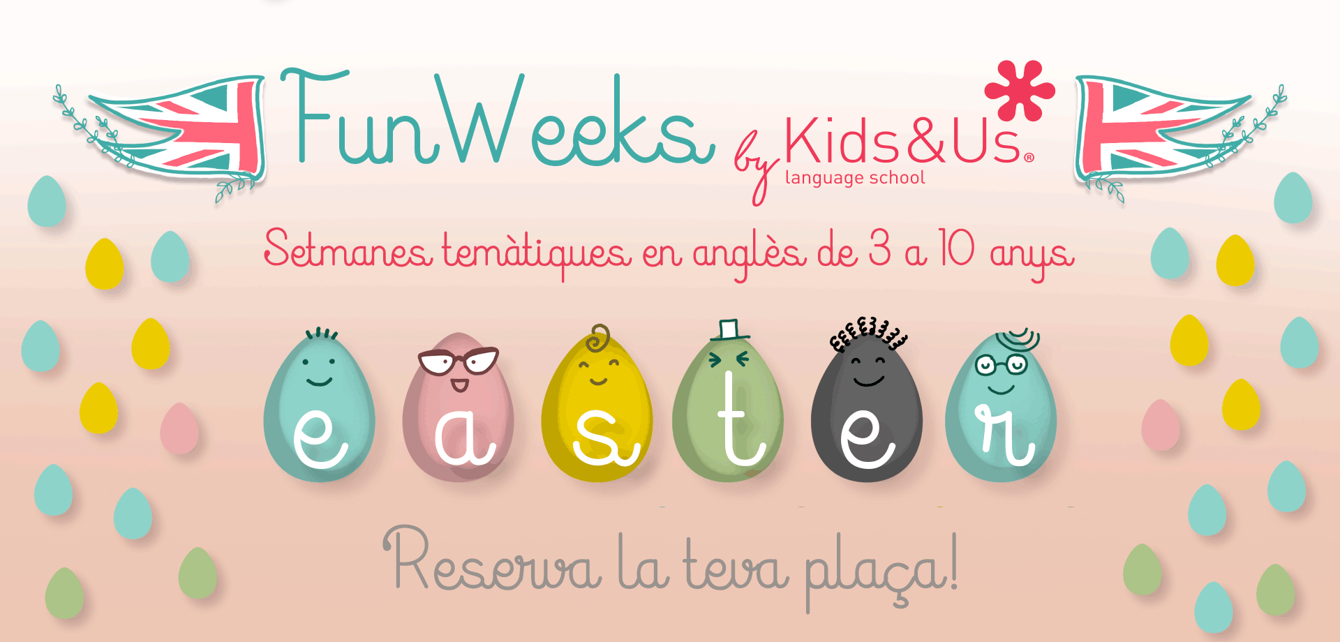 Ja arriba la Easter Fun Week!